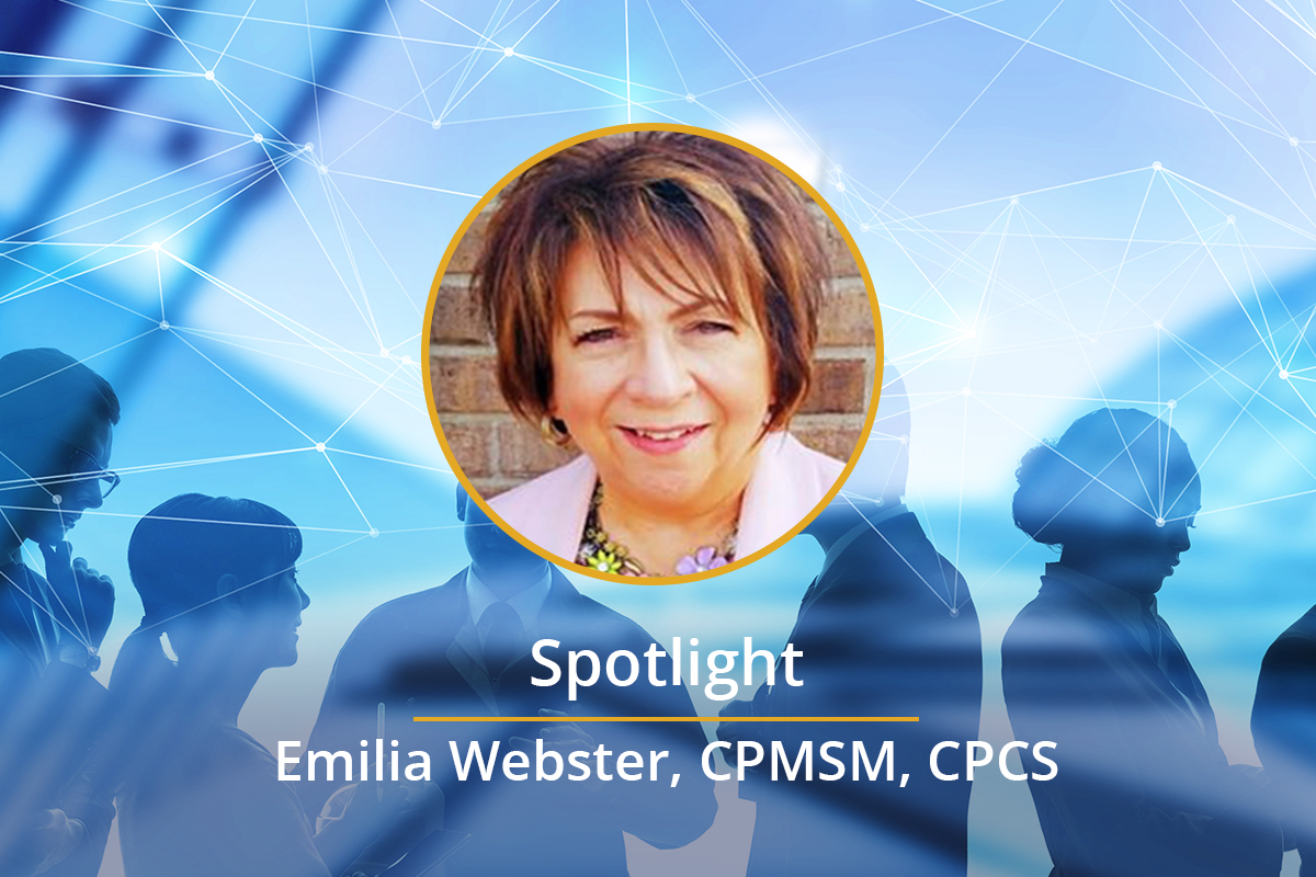 Spotlight on: Emilia Webster, CPMSM, CPCS